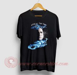 After All This Time Custom Design T Shirts