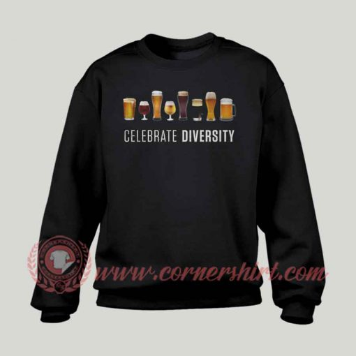 Celebrate Diversity Custom Design Sweatshirt