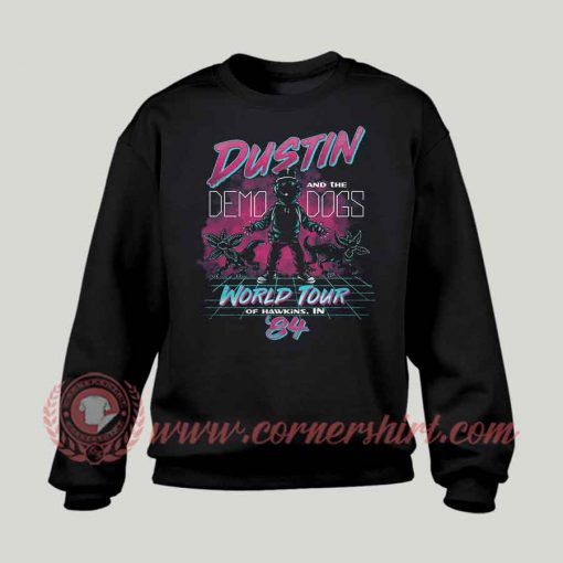 Dustin And Demo Dogs Concert Sweatshirt