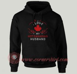 Hot Canadian Husband Custom Design Hoodie
