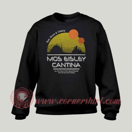 Mos Eisley Cantina Custom Design Sweatshirt