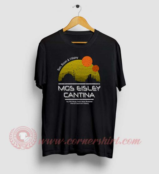 Mos Eisley Cantina Custom Design T Shirts
