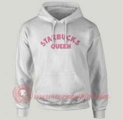 Starbucks Queen Custom Design Hoodie