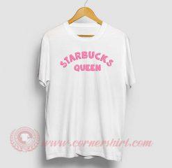 Starbucks Queen Custom Design T Shirts