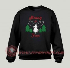 Strong And Free Canada Custom Design Sweatshirt