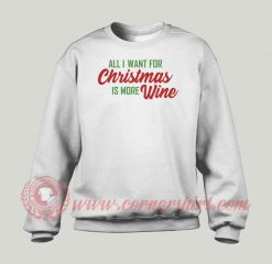 All I Want For Christmas Custom Sweatshirt