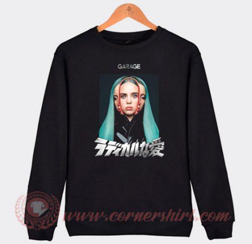 Garage Billie Eilish Custom Sweatshirt