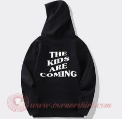 The Kids Are Coming Tones And I Custom Hoodie