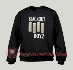 Blackout Boyz Custom Sweatshirt