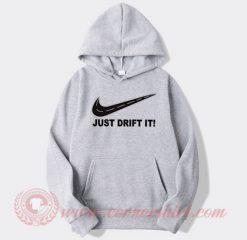 Just Drift It Nike Parody Custom Hoodie