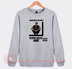 Roddy Ricch Mine Custom Sweatshirt