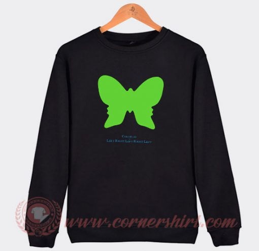 Coldplay Leftrightleftrightleft Custom Sweatshirt