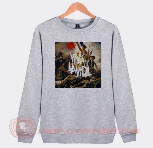 Coldplay Viva La Vida Or Death And All His Friends Sweatshirt