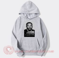 Martin Luther King Mugshot Custom Hoodie