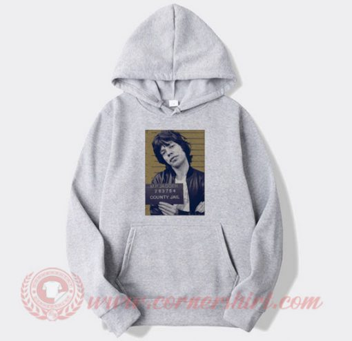 Mick Jagger Mugshot Custom Hoodie