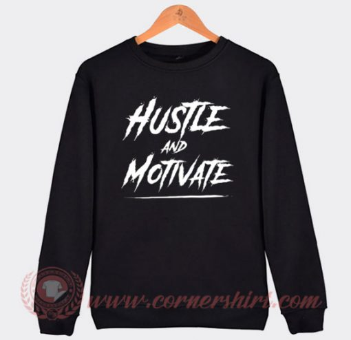 RIP Nipsey Hussle Hustle And Motivate Custom Sweatshirt