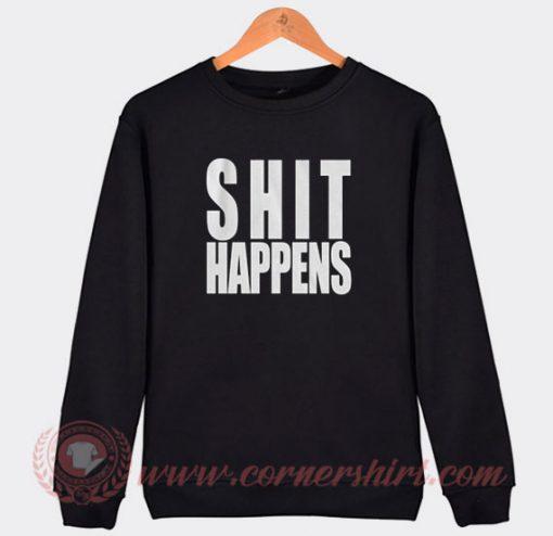 Shit Happens Axl Rose Custom Sweatshirt