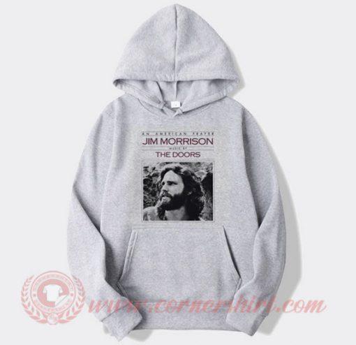 The Doors An American Prayer Custom Hoodie