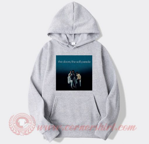 The Doors The Soft Parade Custom Hoodie