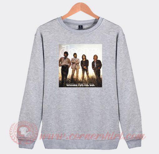 The Doors Waiting For The Sun Custom Sweatshirt