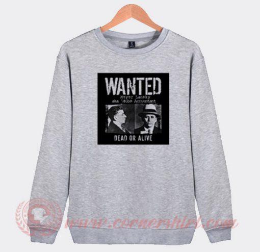 Wanted Meyer Lansky Mugshot Custom Sweatshirt