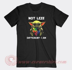 Baby Yoda Autism Awareness Not Less Different Custom T Shirts