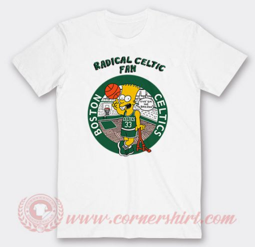 Bart Simpson Radical Celtics Custom T Shirts