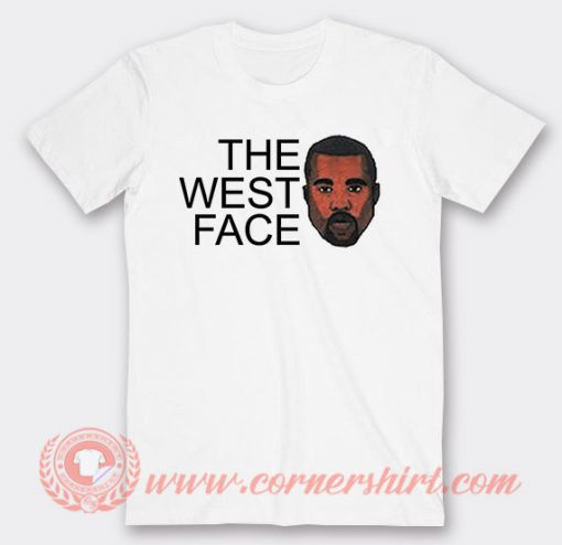 Funny Kanye The West Face T-Shirts