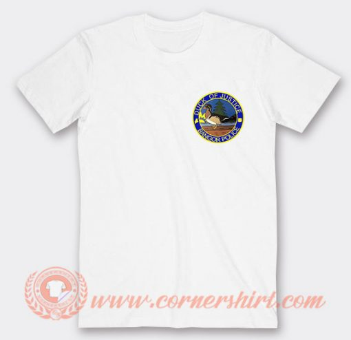 Duck Of Justice Bangor Police T-Shirt