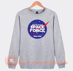 Space Force Pew Pew Sweatshirt
