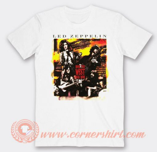Led Zeppelin How The West Was Won T-Shirt