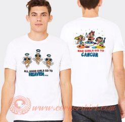 Bad Girls Go To Cancun Powerpuff Girls T-Shirt