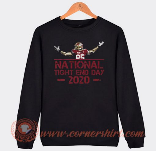 George Kittle National Tight End Day 2020 Sweatshirt