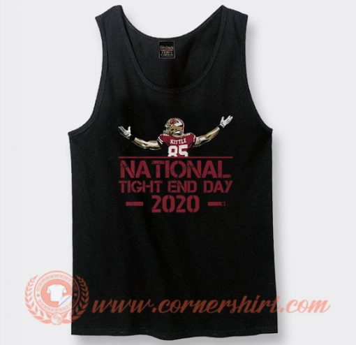 George Kittle National Tight End Day 2020 Tank Top