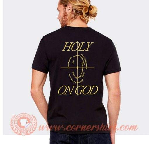 Holy on GOD Justin Bieber Song T-Shirt