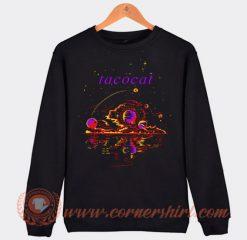 Custom Tacocat Space Sweatshirt On Sale