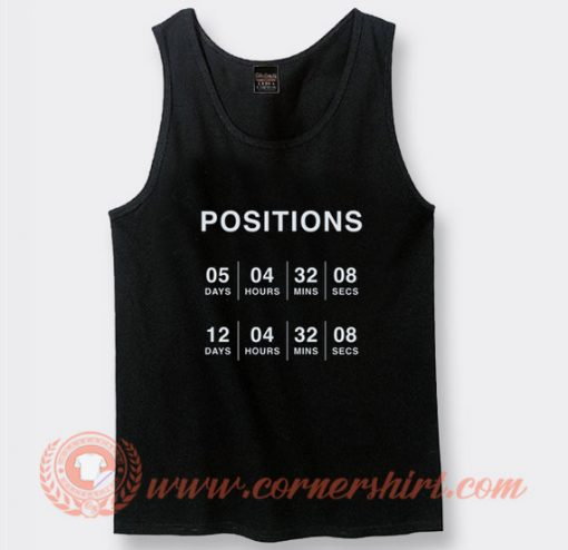 Ariana Grande Counting Down to Her Positions Tank Top
