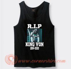 Rest In Peace King Von 1994-2020 Tank Top