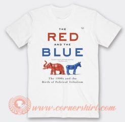 Steve Kornacki The Red And The Blue Political T-shirt