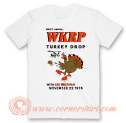 First Annual WKRP Turkey Drop With Les Nessman T-shirt
