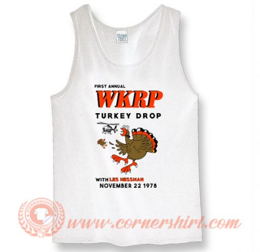 First Annual WKRP Turkey Drop With Les Nessman Tank Top