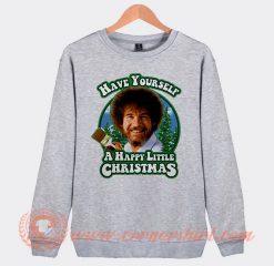 Bob Ross Have Your Self a Happy Little Sweatshirt
