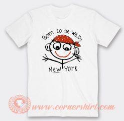 Born to be Wild New York T-shirt