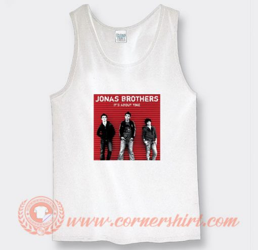 Its About Time Jonas Brothers Tank Top
