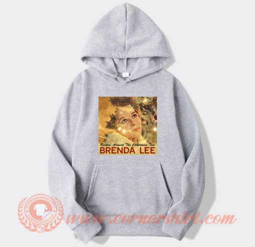 Rockin' Around The Christmas Tree Compilation Brenda Lee Hoodie