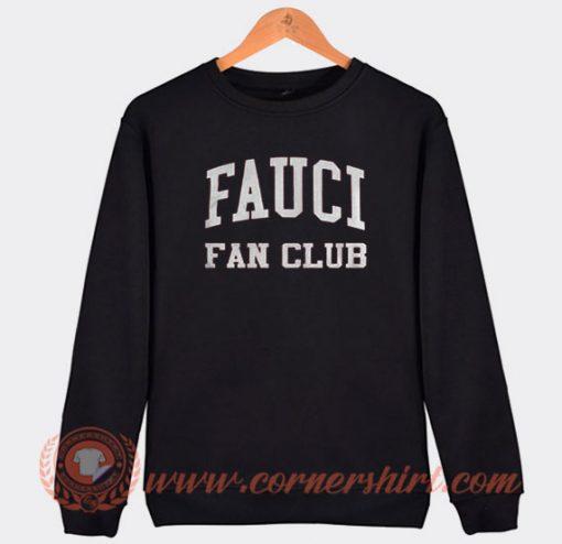 Fauci Fan Club Sweatshirt