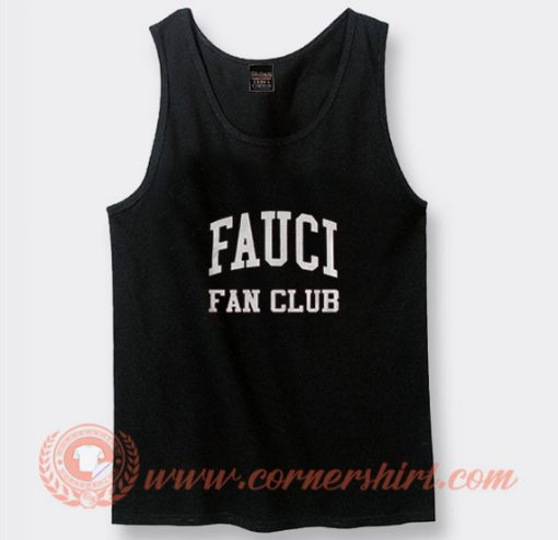 Fauci Fan Club Tank Top