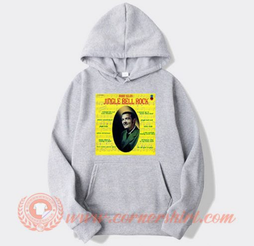 Jingle Bell Rock Bobby Helms Hoodie