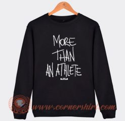 More Than an Athlete Lebron James Sweatshirt