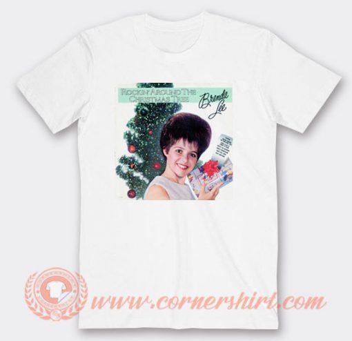 Rockin' Around The Christmas Tree Brenda Lee T-shirt